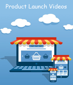 Product Launch Videos